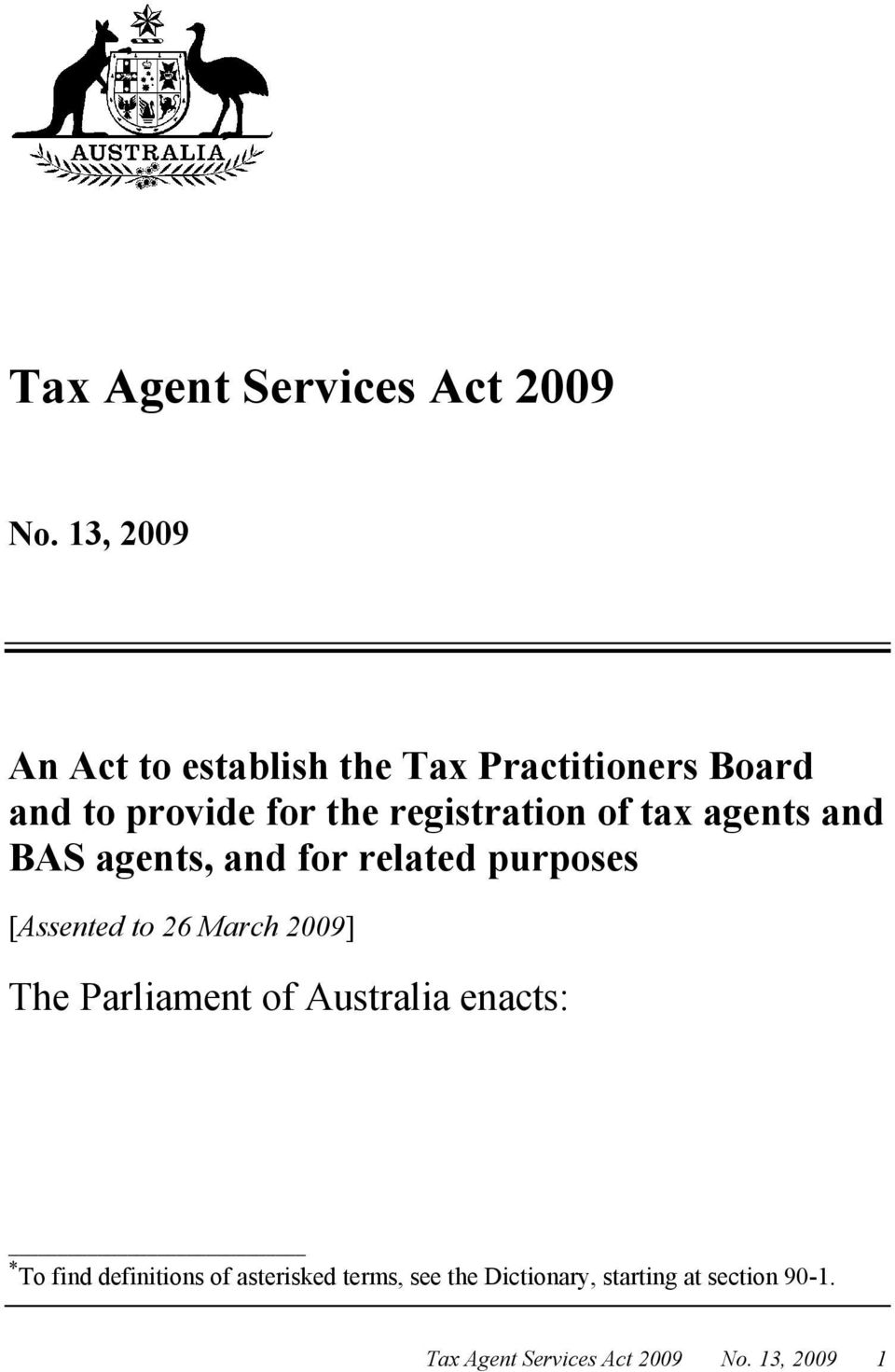 for the registration of tax agents and BAS agents, and for related