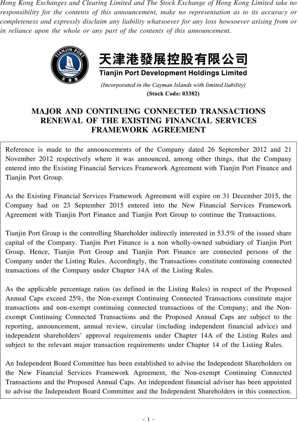 MAJOR AND CONTINUING CONNECTED TRANSACTIONS RENEWAL OF THE EXISTING FINANCIAL SERVICES FRAMEWORK AGREEMENT Reference is made to the announcements of the Company dated 26 September 2012 and 21
