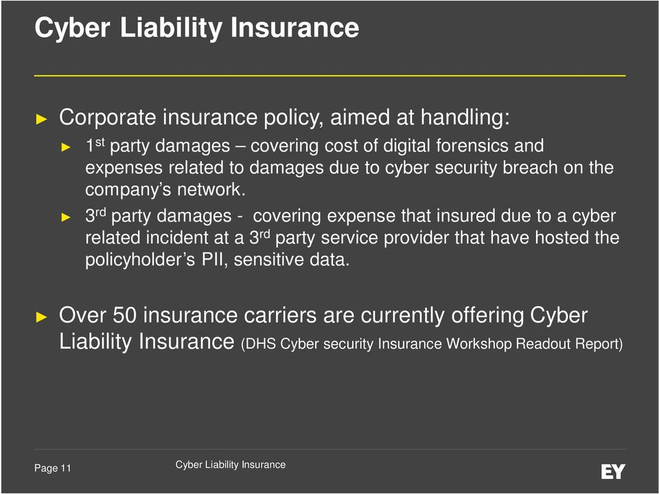 3 rd party damages - covering expense that insured due to a cyber related incident at a 3 rd party service provider that