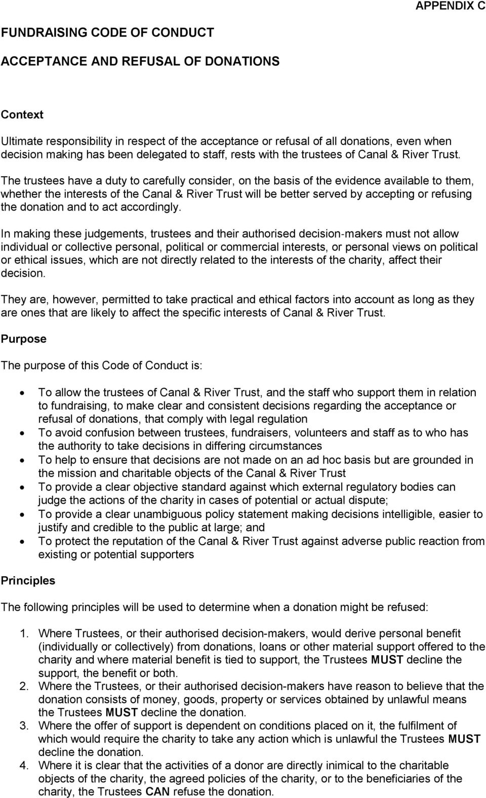 The trustees have a duty to carefully consider, on the basis of the evidence available to them, whether the interests of the Canal & River Trust will be better served by accepting or refusing the