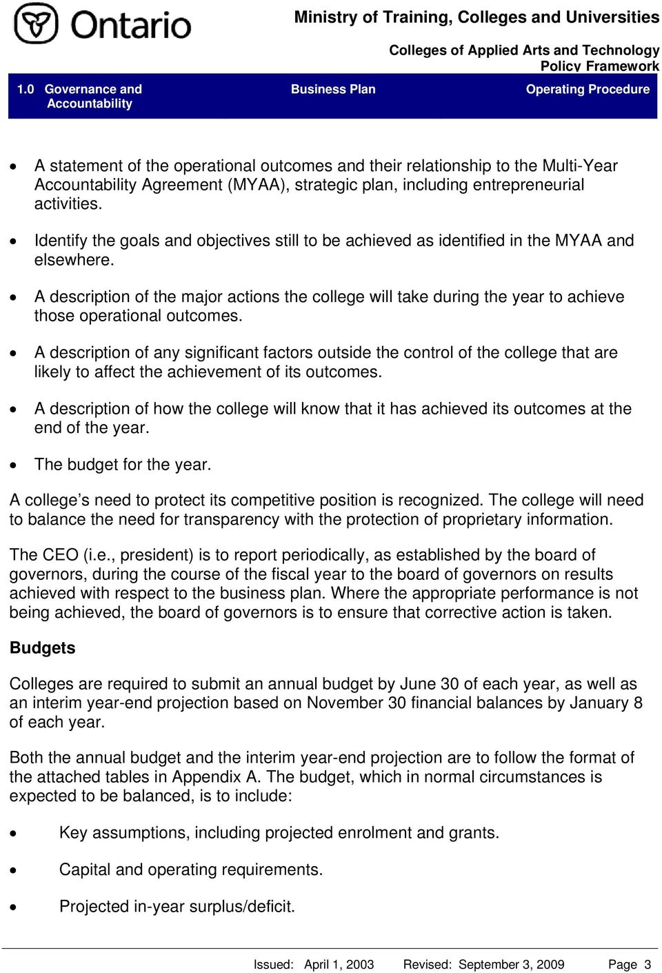 A description of the major actions the college will take during the year to achieve those operational outcomes.