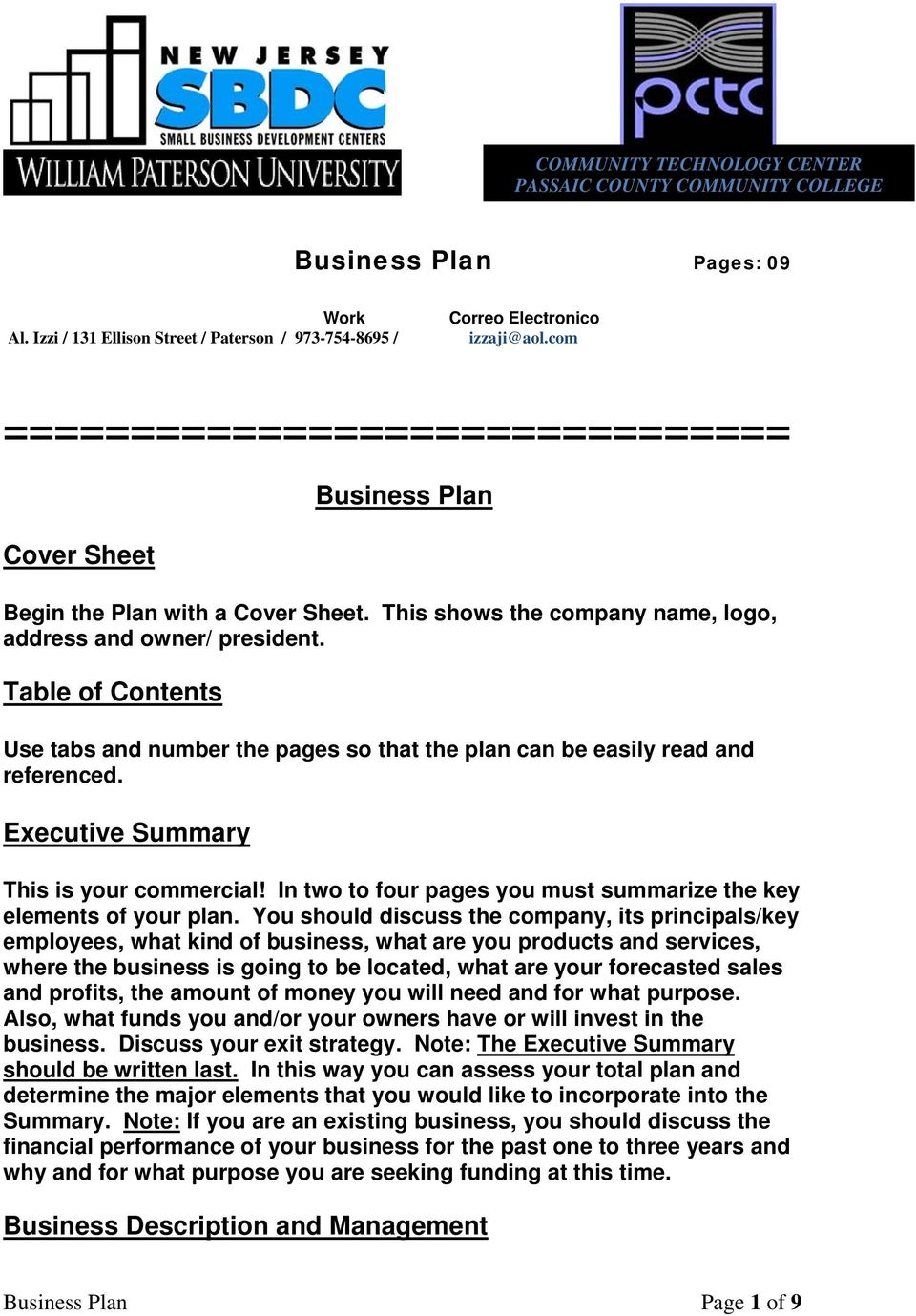 Table of Contents Use tabs and number the pages so that the plan can be easily read and referenced. Executive Summary This is your commercial!