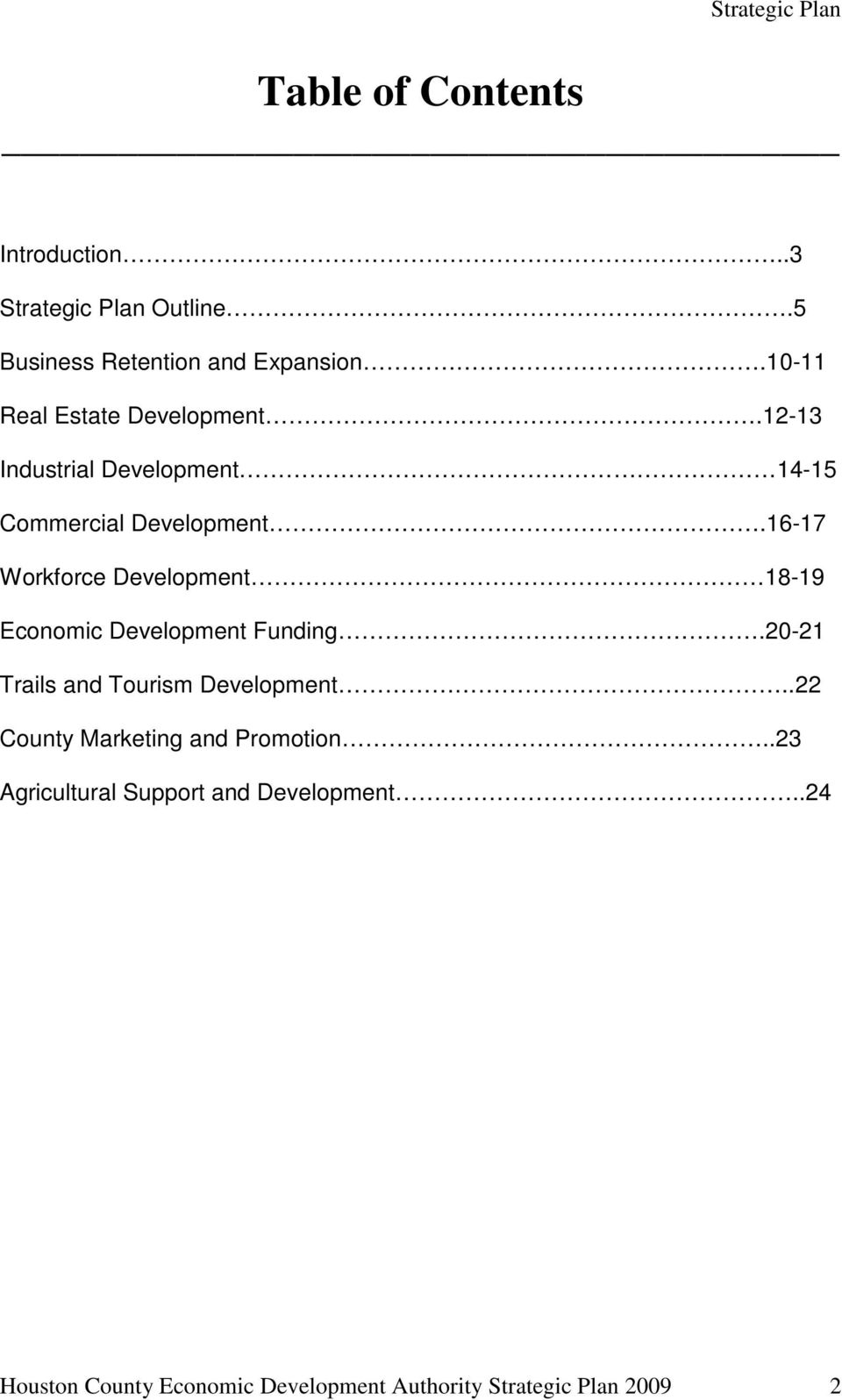 16-17 Workforce Development 18-19 Economic Development Funding.20-21 Trails and Tourism Development.
