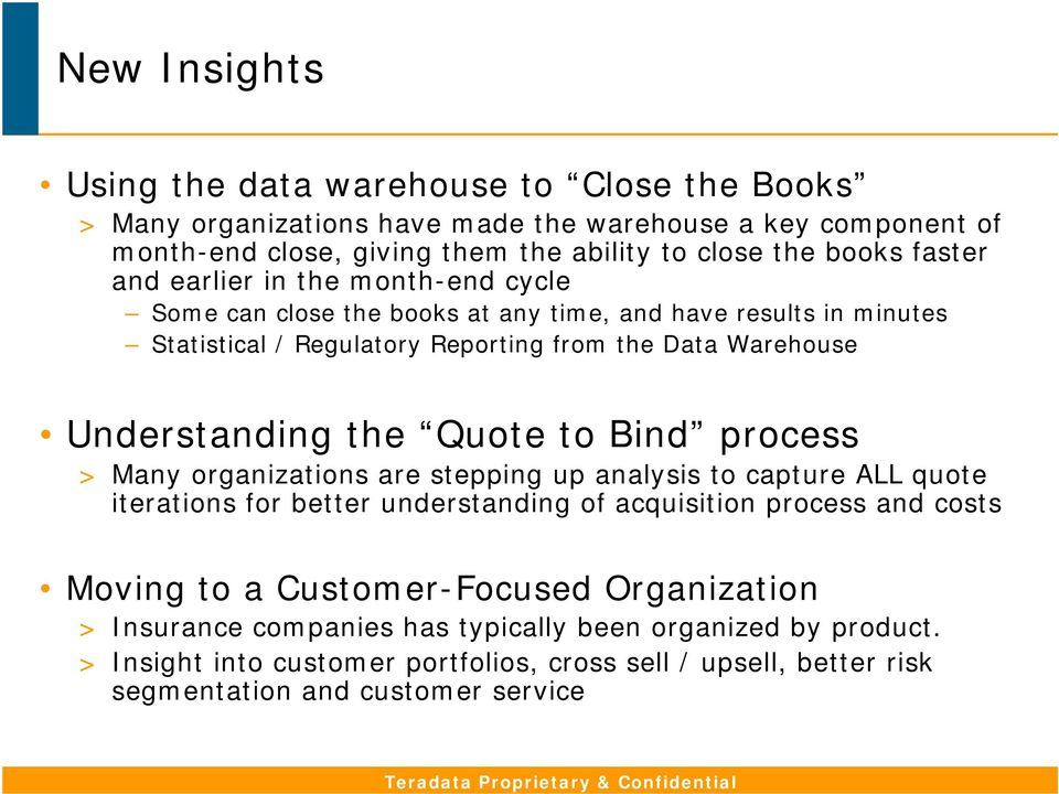 process > Many organizations are stepping up analysis to capture ALL quote iterations for better understanding of acquisition process and costs Moving to a Customer-Focused Organization >