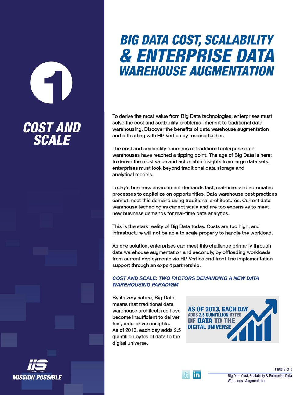 The cost and scalability concerns of traditional enterprise data warehouses have reached a tipping point.