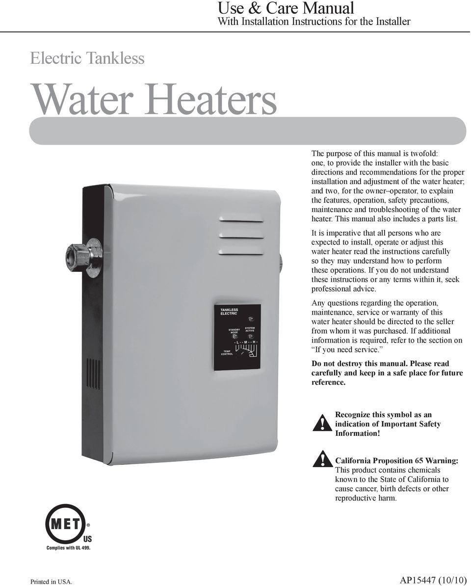 troubleshooting of the water heater. This manual also includes a parts list.