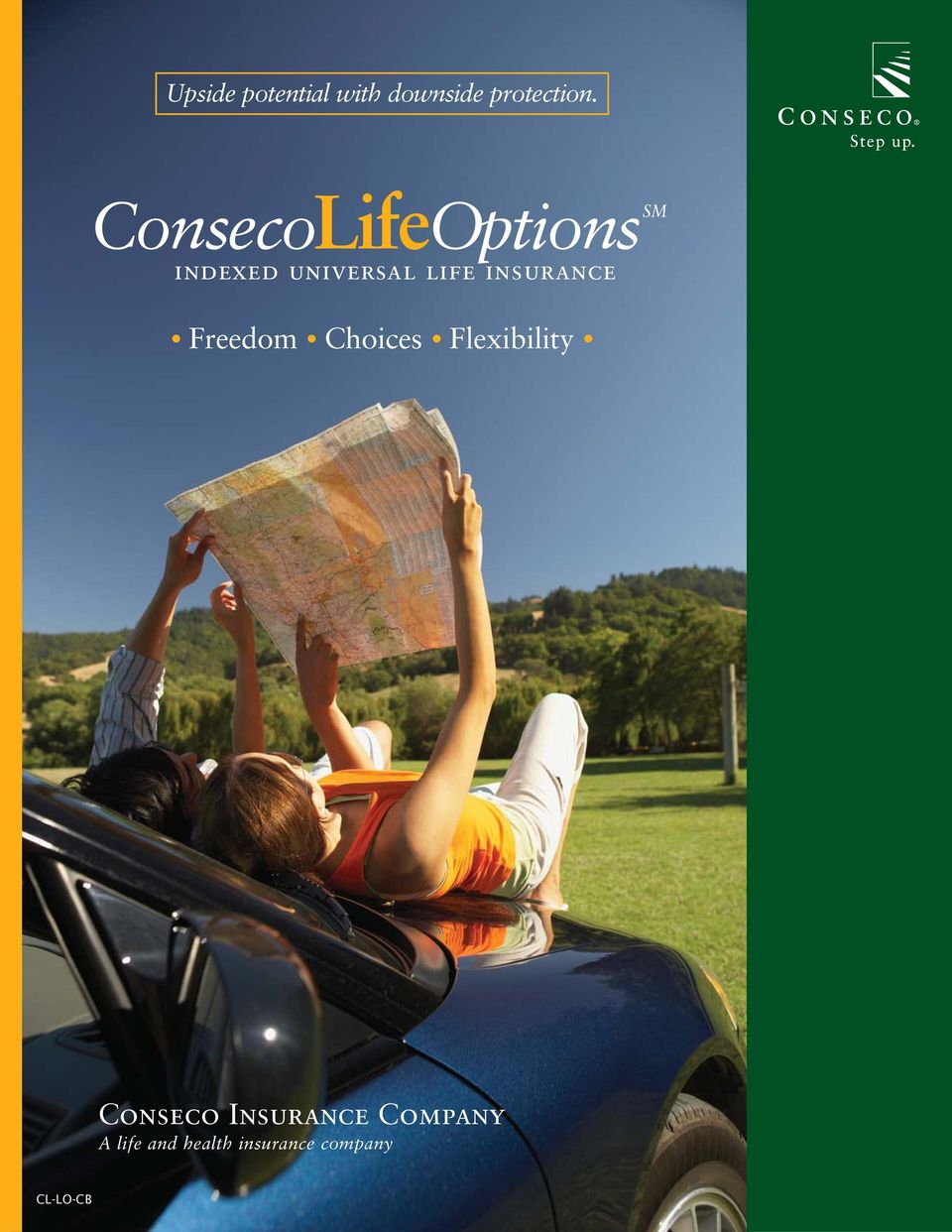 insurance Freedom Choices Flexibility Conseco
