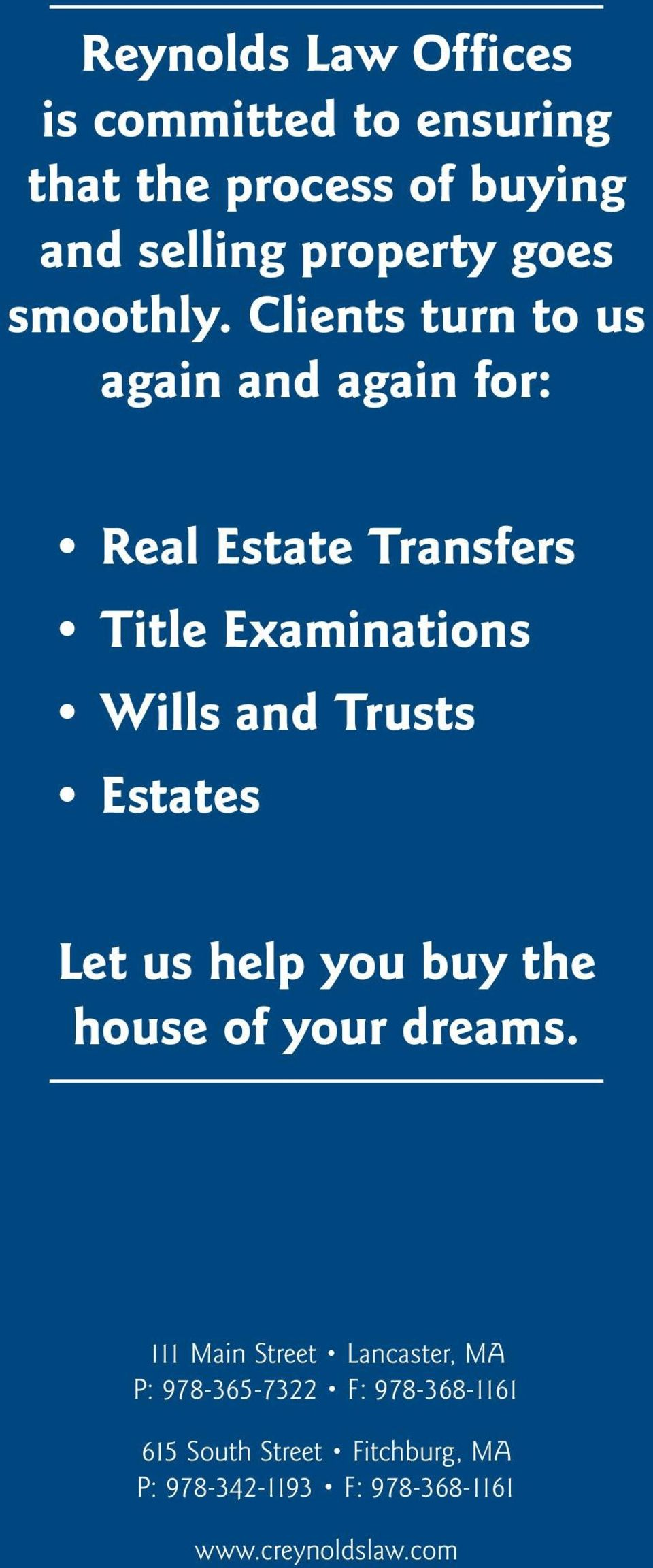 Let us help you buy the house of your dreams.