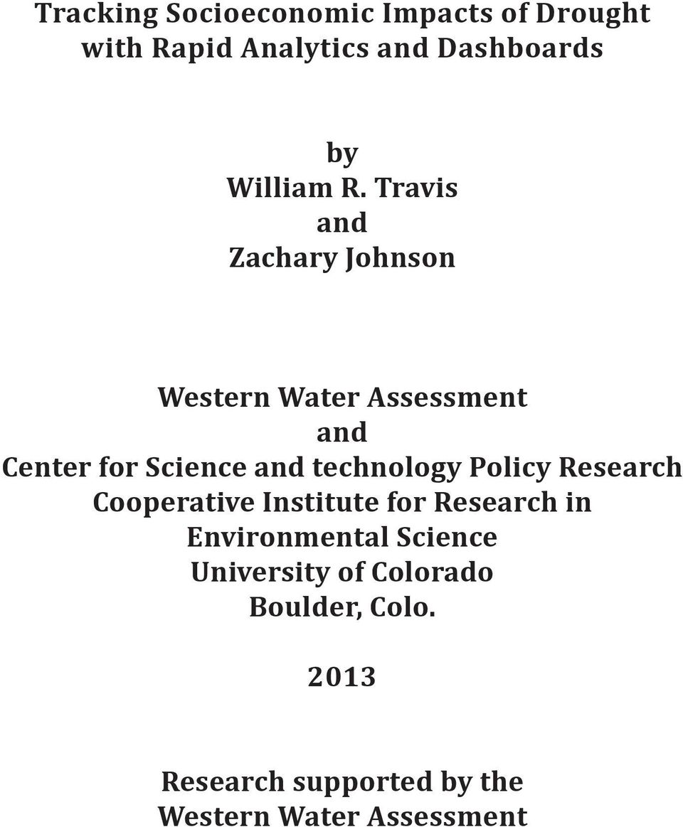 Travis and Zachary Johnson Western Water Assessment and Center for Science and