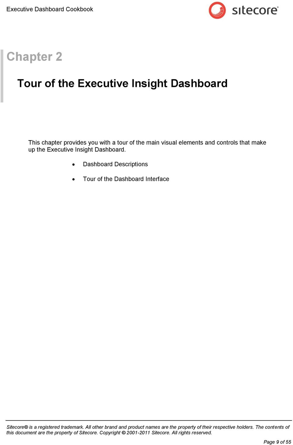visual elements and controls that make up the Executive Insight