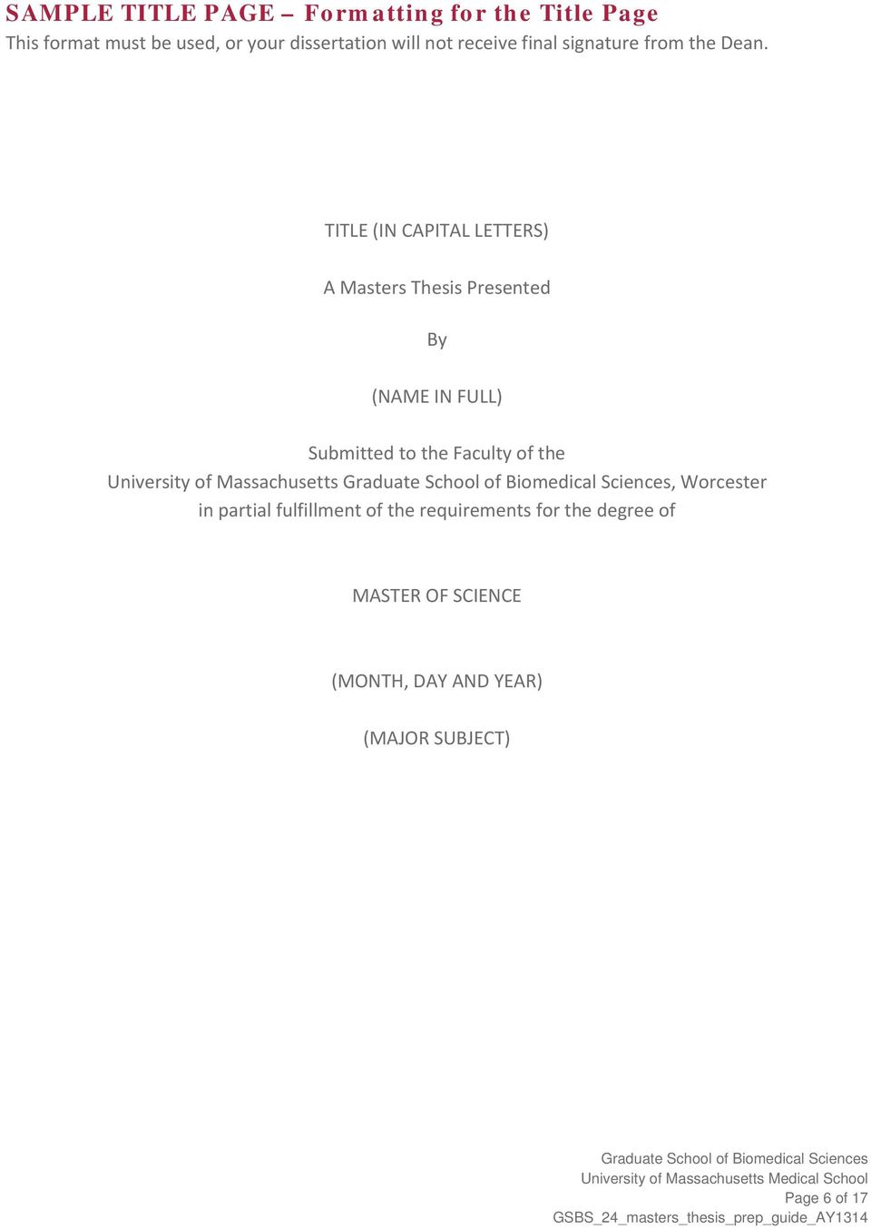 TITLE (IN CAPITAL LETTERS) A Masters Thesis Presented By (NAME IN FULL) Submitted to the Faculty of the