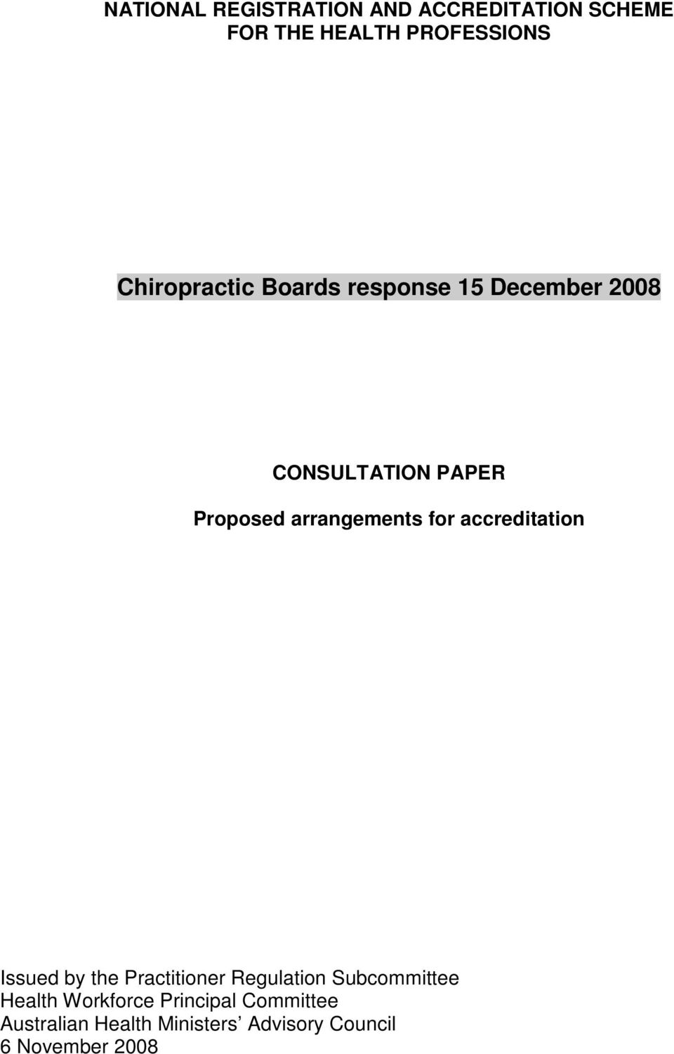arrangements for accreditation Issued by the Practitioner Regulation Subcommittee