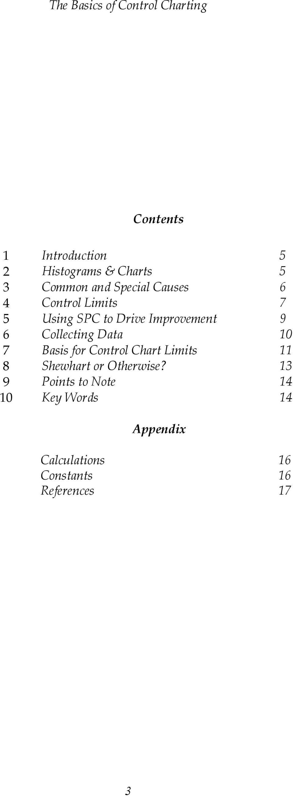 Data 10 7 Basis for Control Chart Limits 11 8 Shewhart or Otherwise?