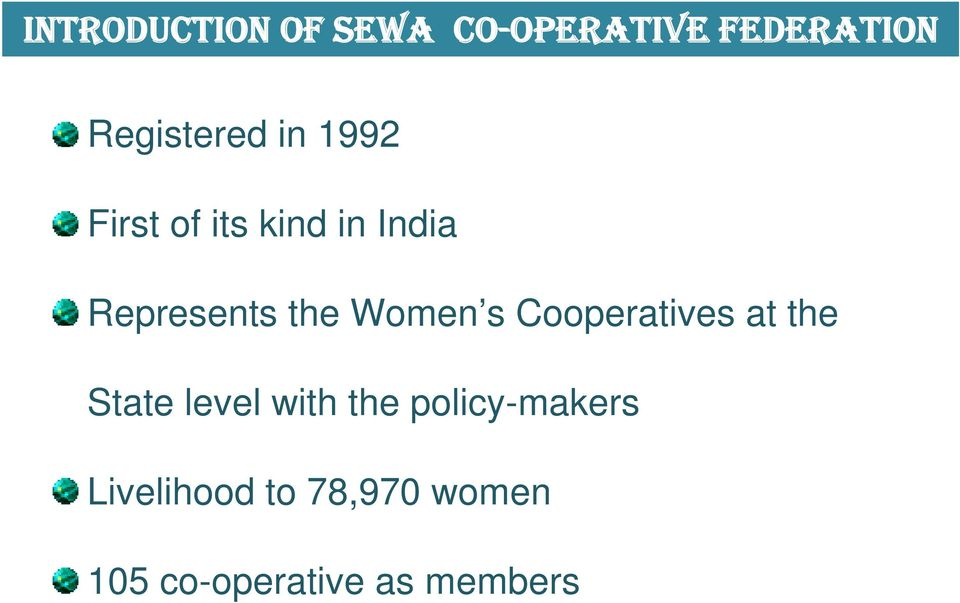s Cooperatives at the State level with the