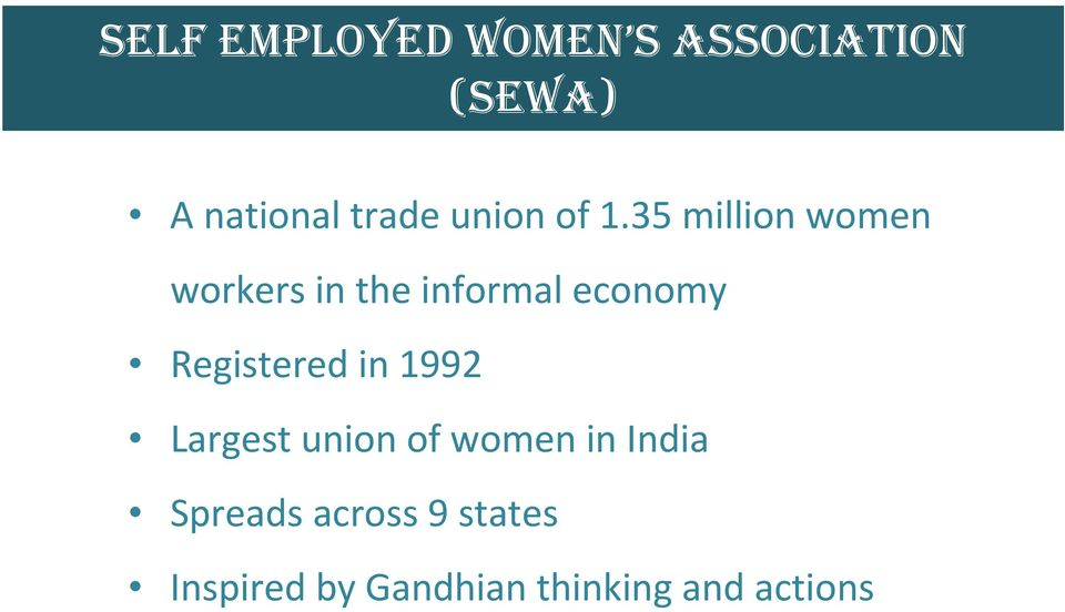 35 million women workers in the informal economy