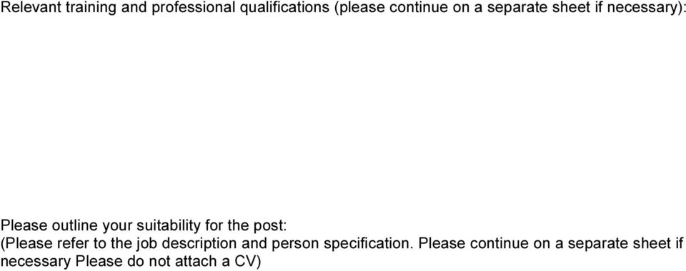 post: (Please refer to the job description and person specification.