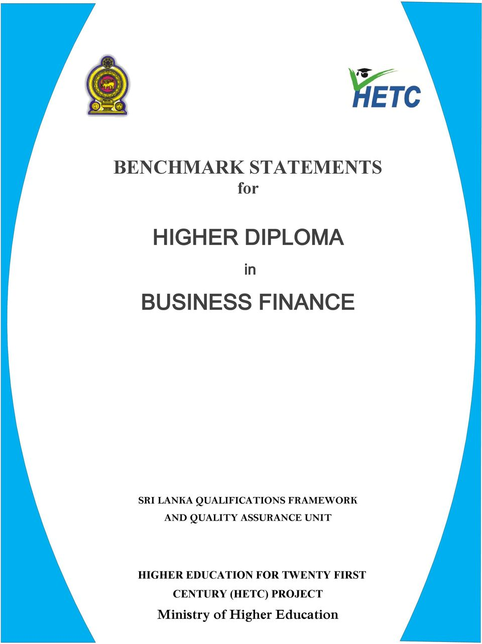 QUALITY ASSURANCE UNIT HIGHER EDUCATION FOR TWENTY