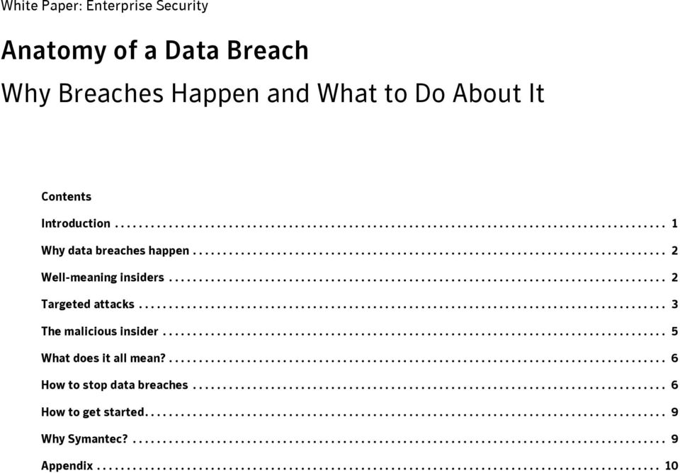 ................................................................................... 5 What does it all mean?................................................................................... 6 How to stop data breaches.
