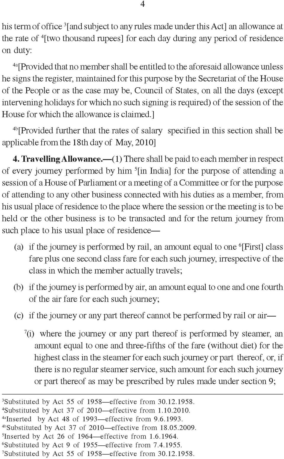 on all the days (except intervening holidays for which no such signing is required) of the session of the House for which the allowance is claimed.