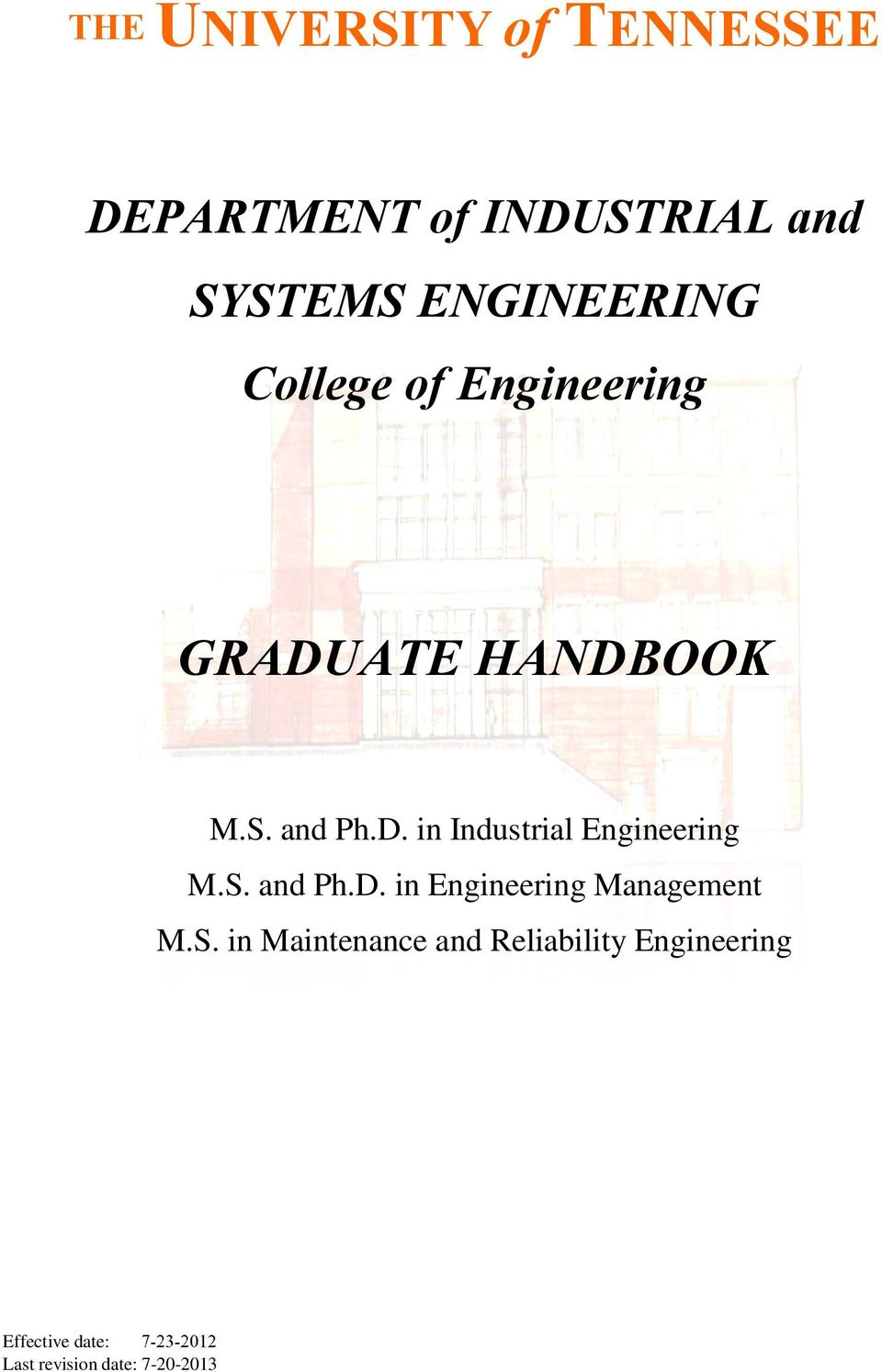 S. and Ph.D. in Engineering Management M.S. in Maintenance and Reliability