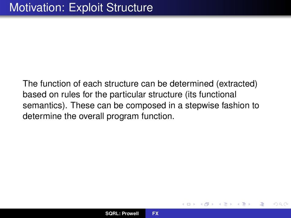 particular structure (its functional semantics).