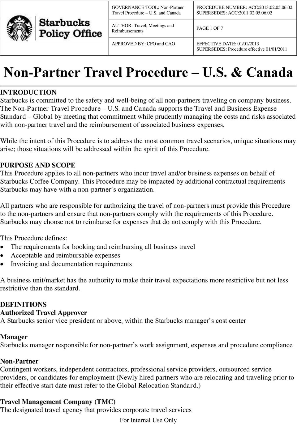 and Canada supports the Travel and Business Expense Standard Global by meeting that commitment while prudently managing the costs and risks associated with non-partner travel and the reimbursement of