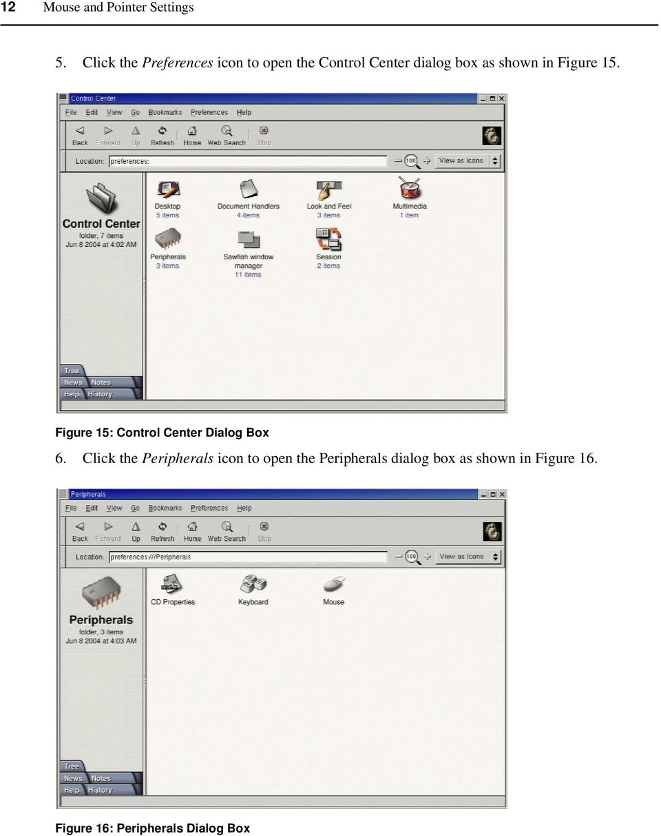 shown in Figure 15. Figure 15: Control Center Dialog Box 6.