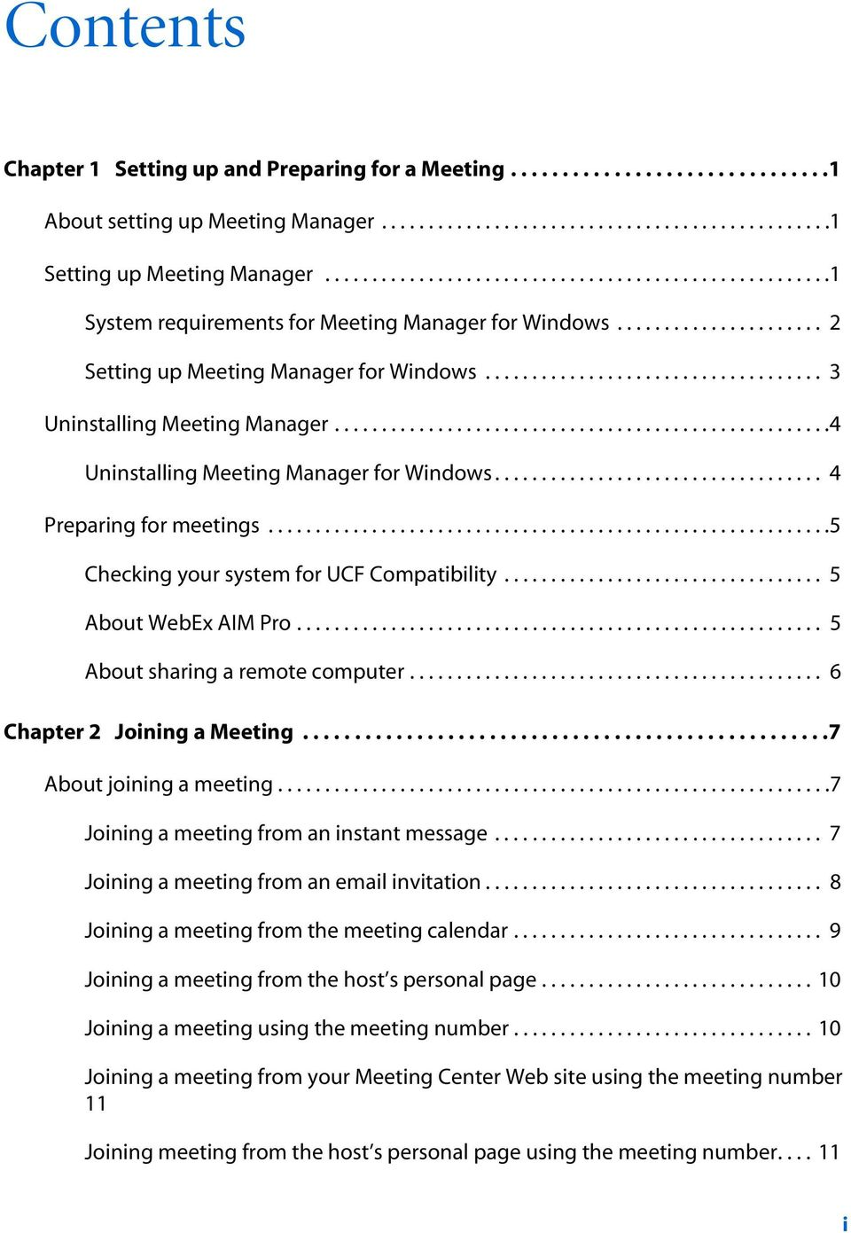 ................................... 3 Uninstalling Meeting Manager.....................................................4 Uninstalling Meeting Manager for Windows................................... 4 Preparing for meetings.