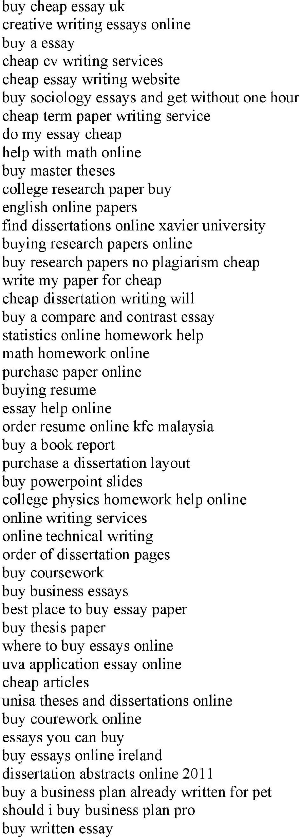 no plagiarism cheap write my paper for cheap cheap dissertation writing will buy a compare and contrast essay statistics online homework help math homework online purchase paper online buying resume