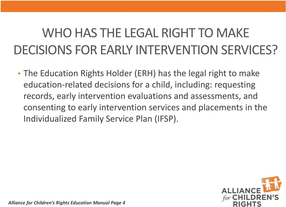 including: requesting records, early intervention evaluations and assessments, and consenting to early