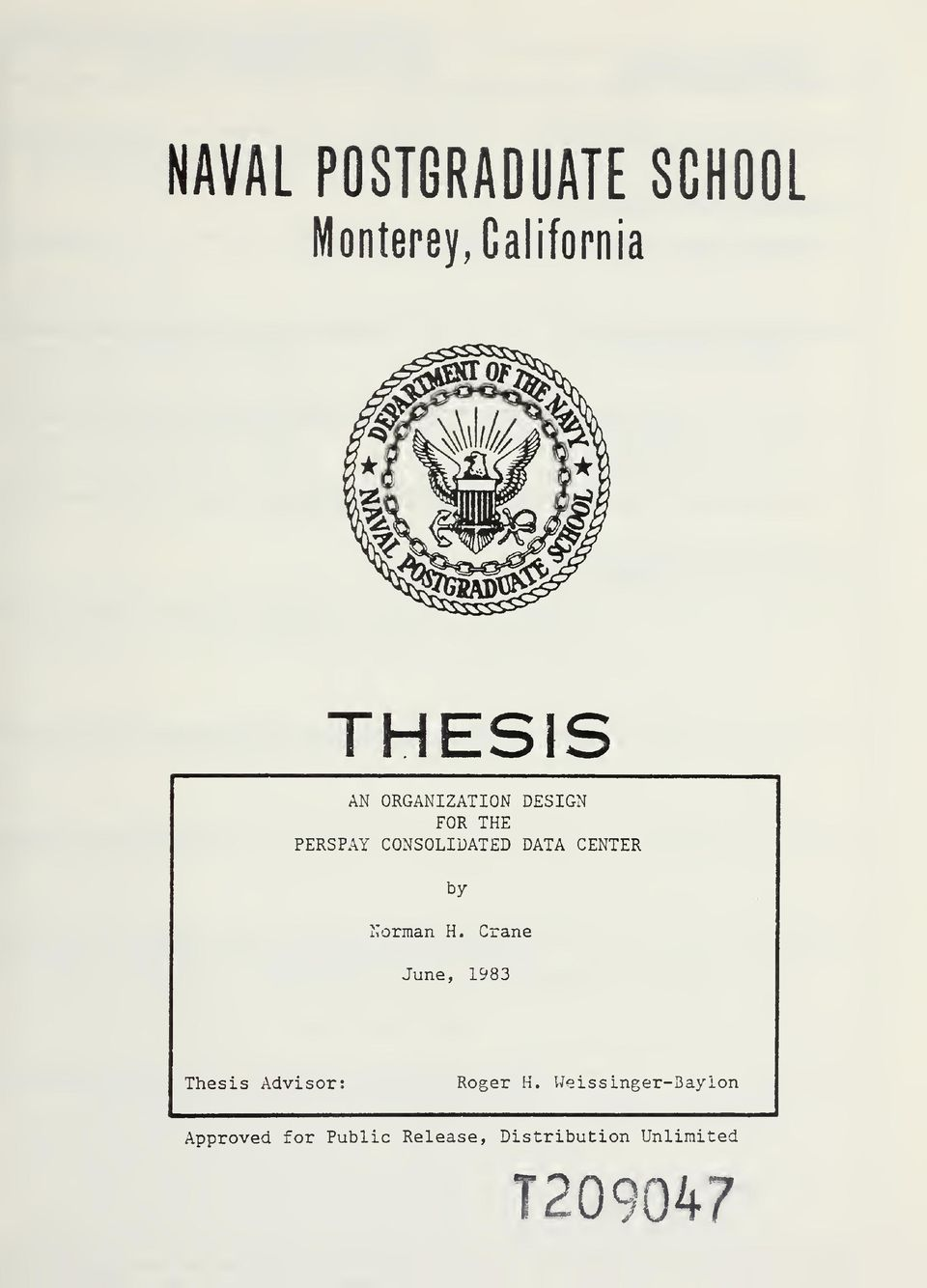 naval postgraduate school thesis papers Charges of academic misconduct -- including a professor's attempt to rewrite a student's thesis and a subsequent coverup -- are threatening to tarnish the reputation of the naval postgraduate school in monterey, one of the world's elite military training centers.