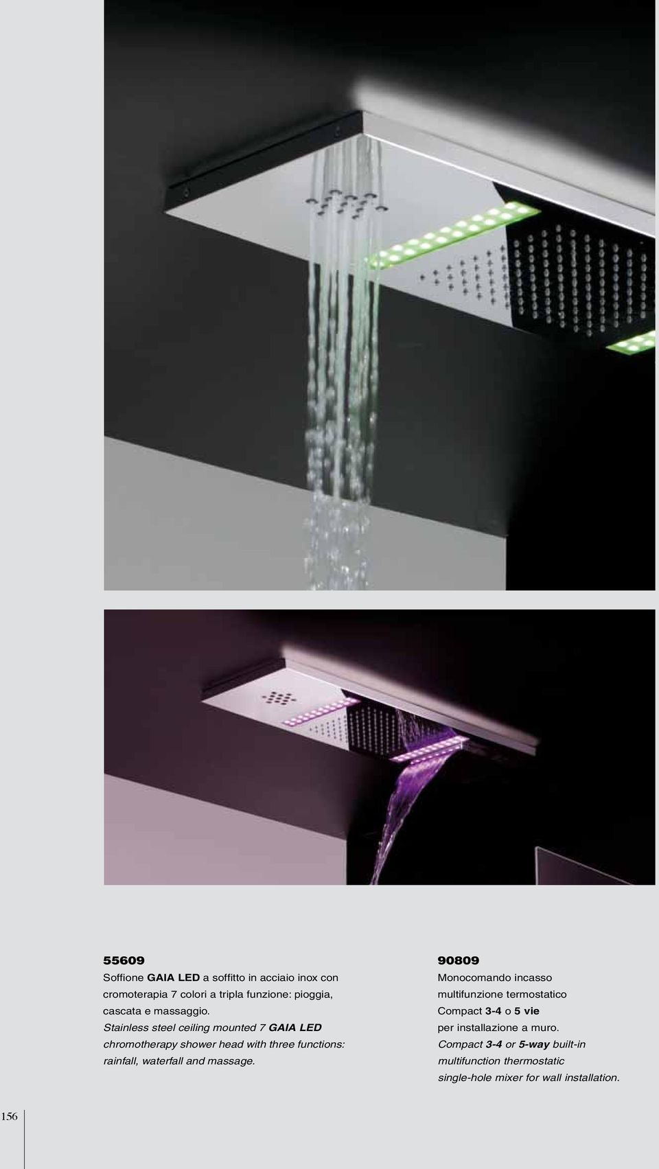 Stainless steel ceiling mounted 7 GAIA LED chromotherapy shower head with three functions: rainfall, waterfall
