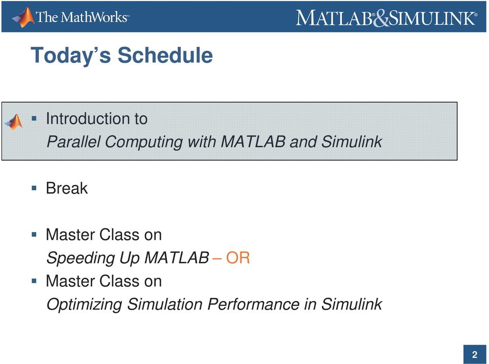 Master Class on Speeding Up MATLAB OR Master