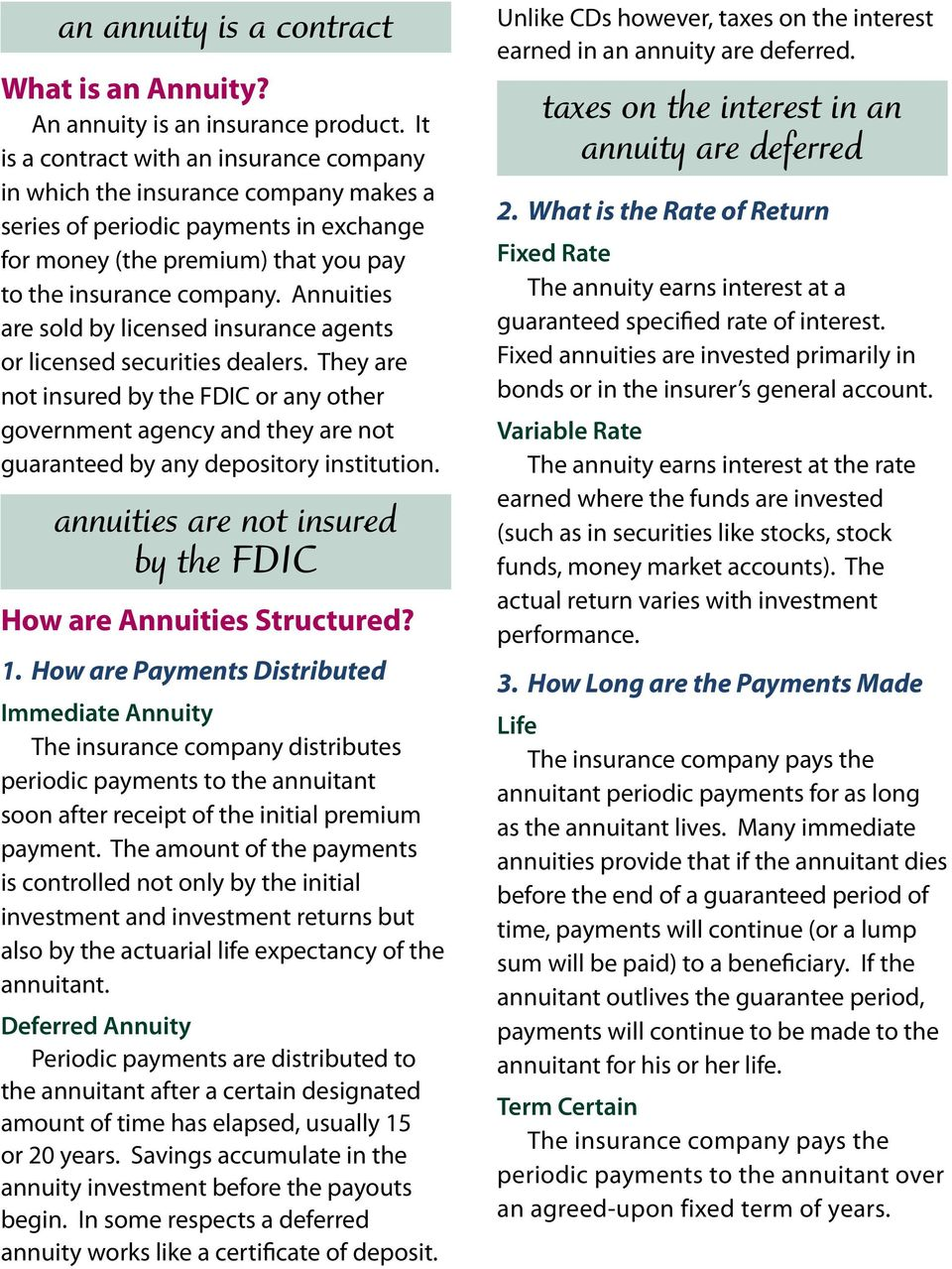 Annuities are sold by licensed insurance agents or licensed securities dealers.