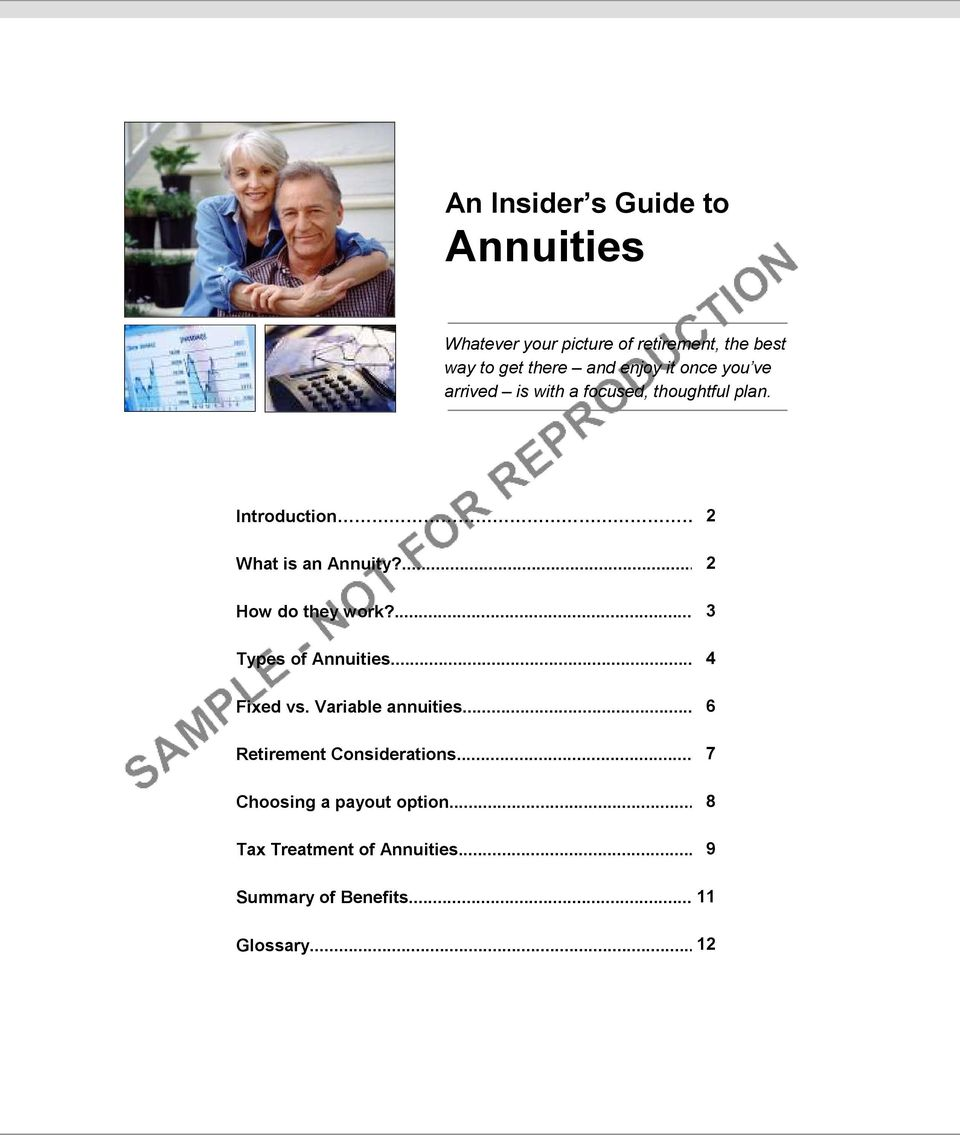 ... 2 How do they work?... 3 Types of Annuities... 4 Fixed vs. Variable annuities.