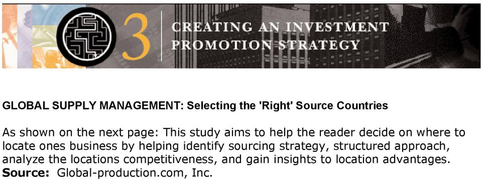 helping identify sourcing strategy, structured approach, analyze the locations