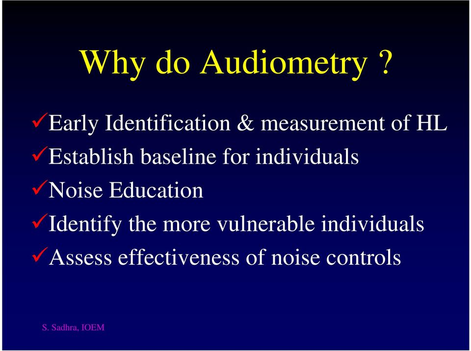 Establish baseline for individuals Noise