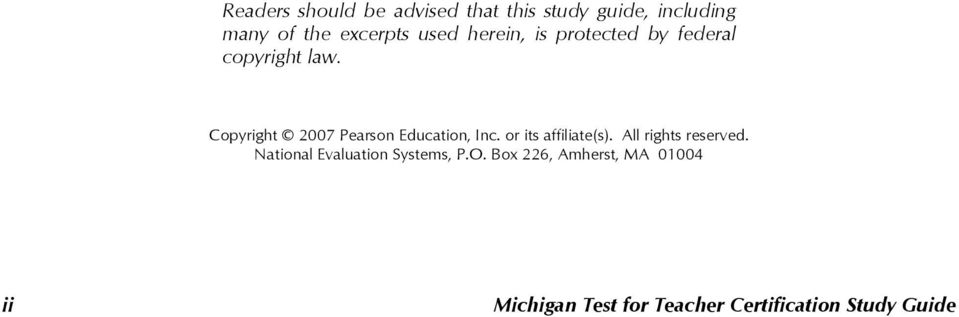 Copyright 2007 Pearson Education, Inc. or its affiliate(s). All rights reserved.