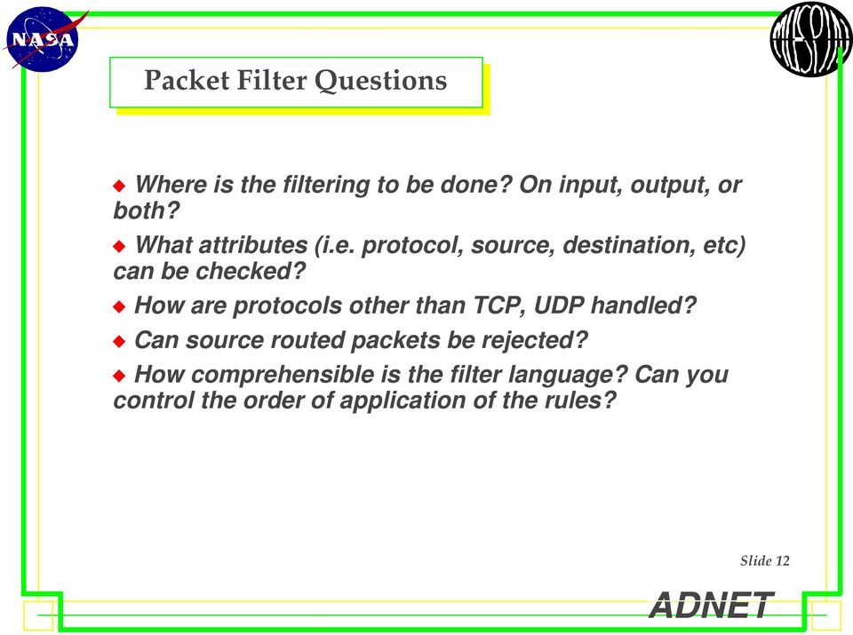 """ How are protocols other than TCP, UDP handled? "" Can source routed packets be rejected?"