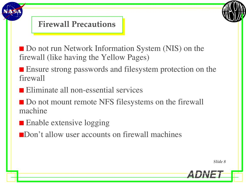 Pages)! Ensure strong passwords and filesystem protection on the firewall!