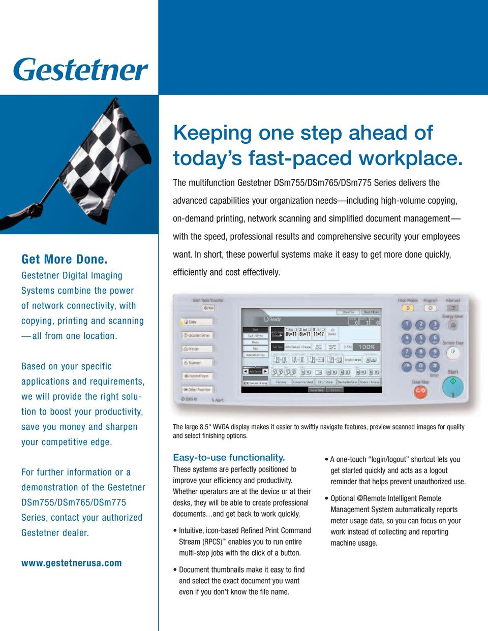 document management with the speed, professional results and comprehensive security your employees Get More Done.