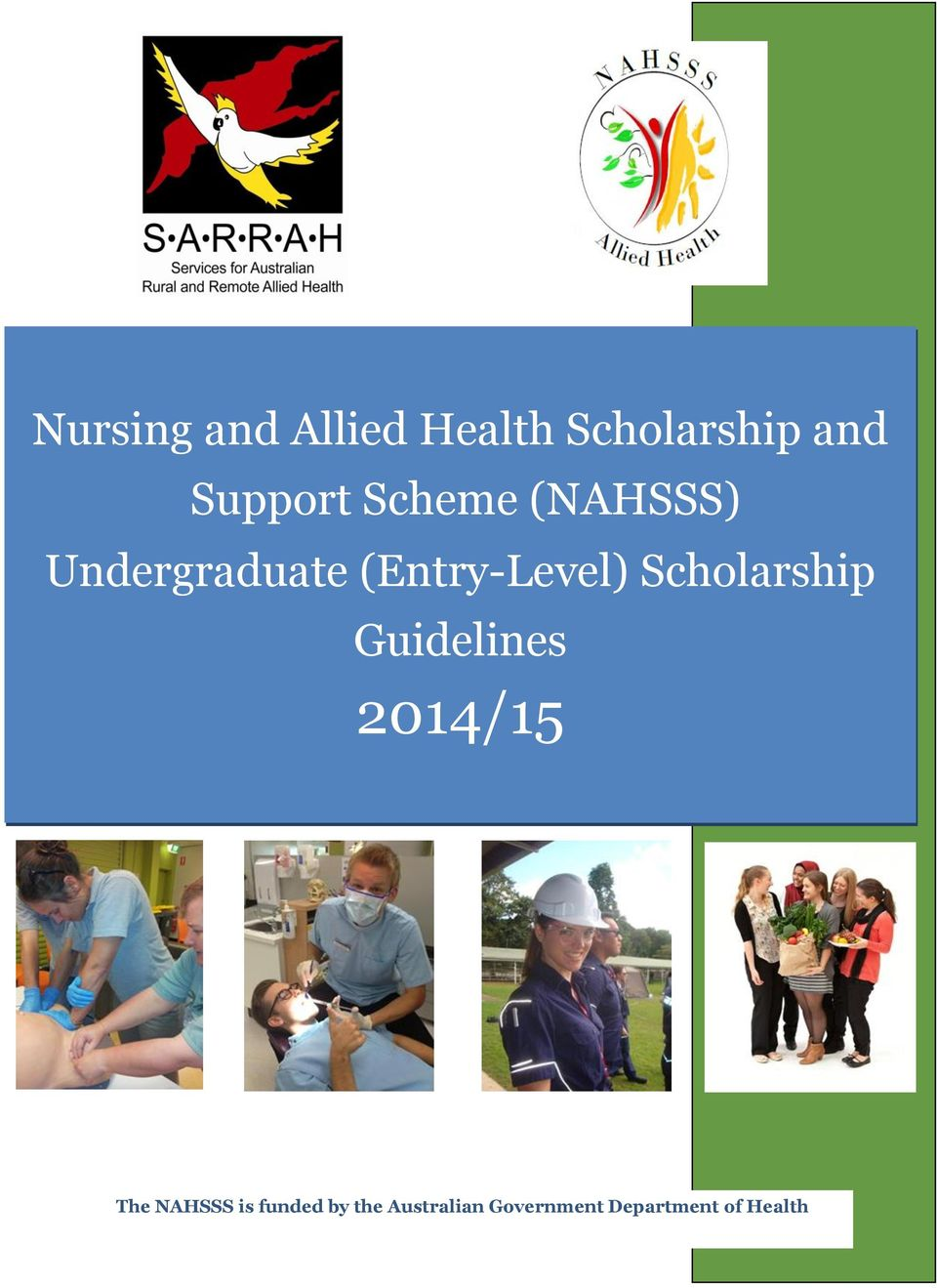 (Entry-Level) Scholarship Guidelines 2014/15 The
