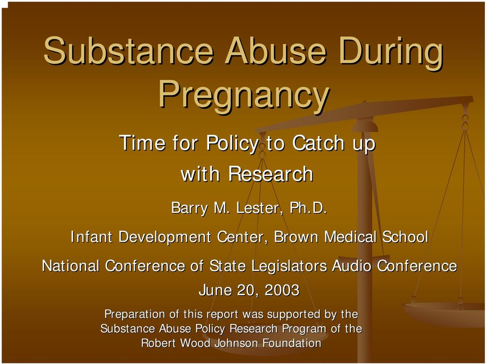 Infant Development Center, Brown Medical School National Conference of State
