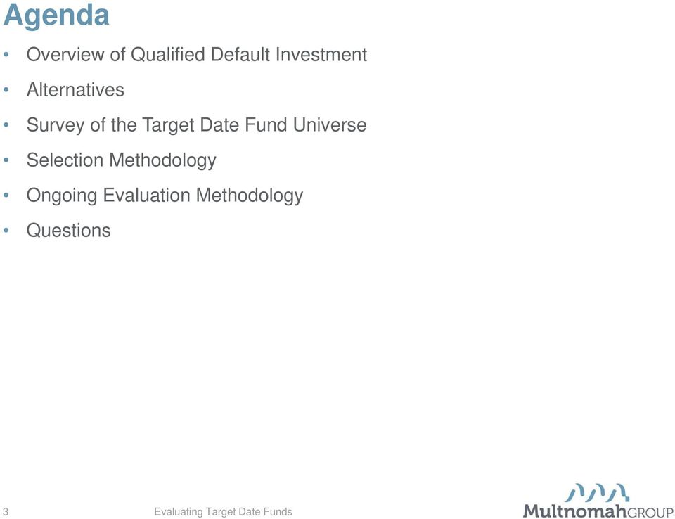 Target Date Fund Universe Selection