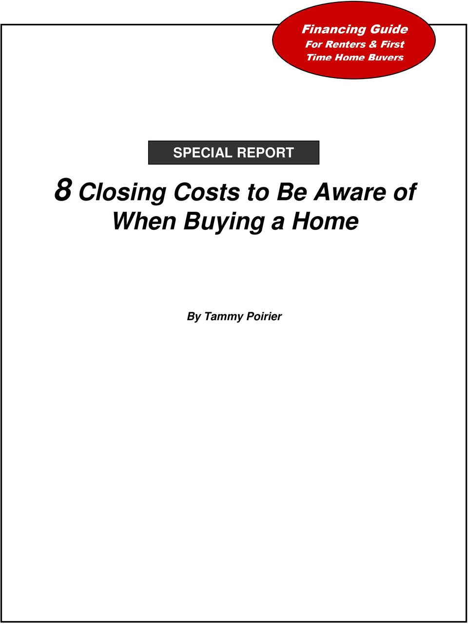 REPORT 8 Closing Costs to Be