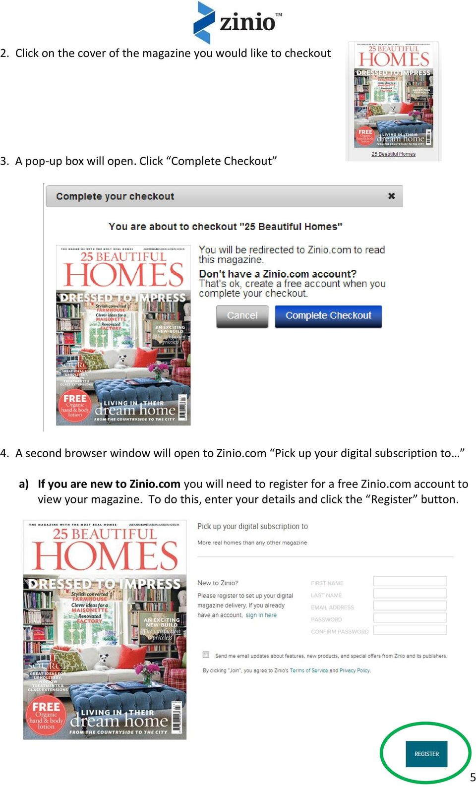 com Pick up your digital subscription to a) If you are new to Zinio.