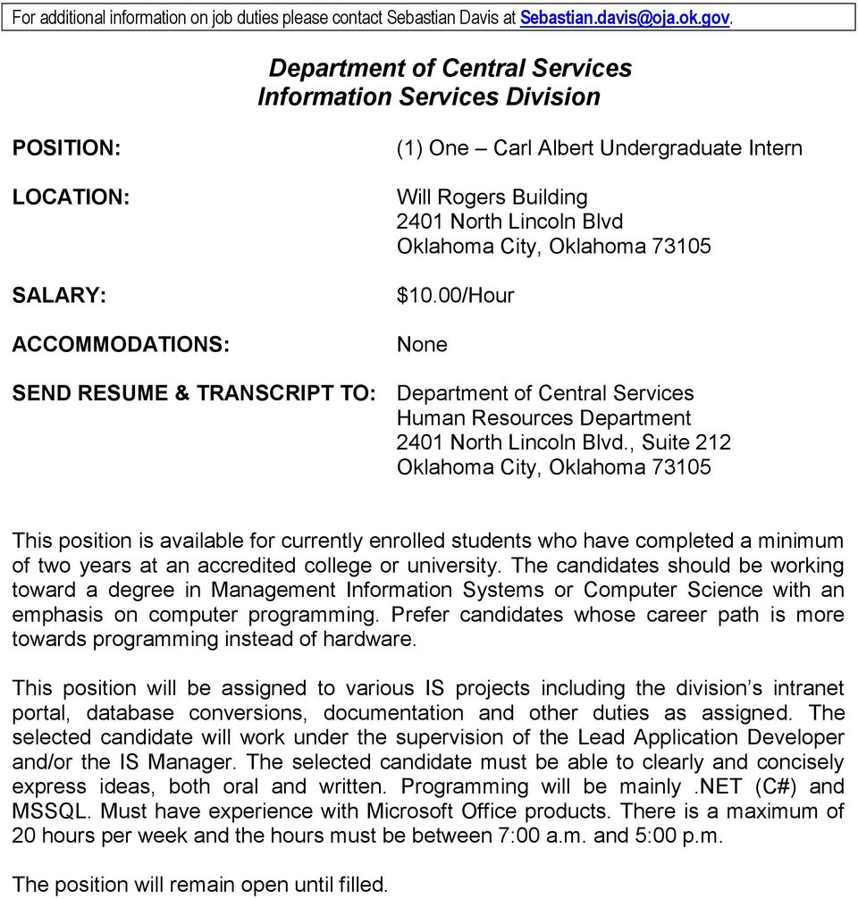 City, Oklahoma 73105 $10.00/Hour None SEND RESUME & TRANSCRIPT TO: Department of Central Services Human Resources Department 2401 North Lincoln Blvd.