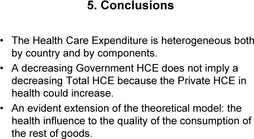 A decreasing Government HCE does not imply a decreasing Total HCE because the