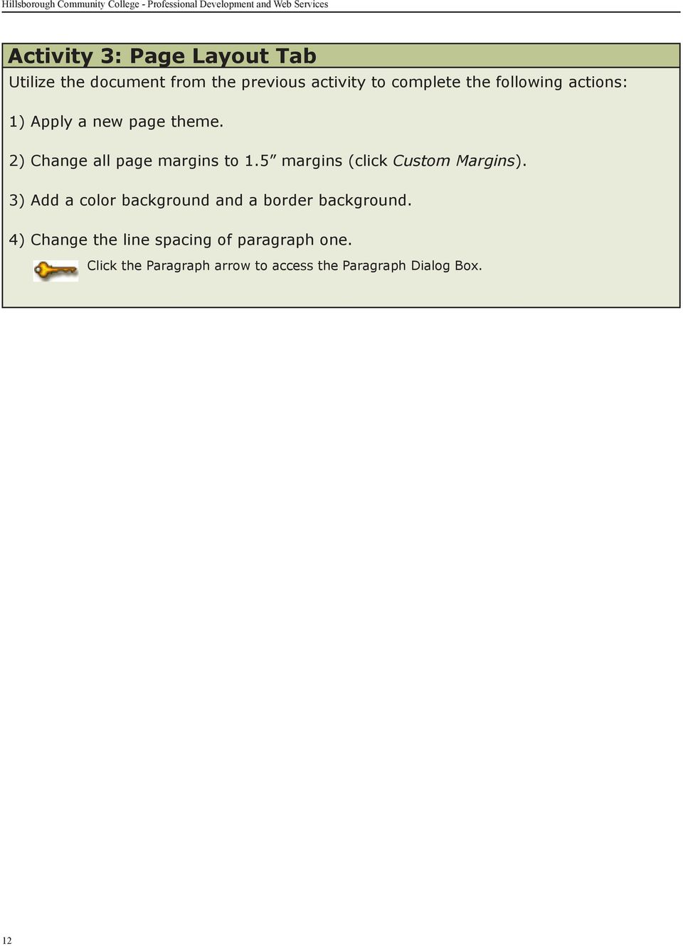 2) Change all page margins to 1.5 margins (click Custom Margins).