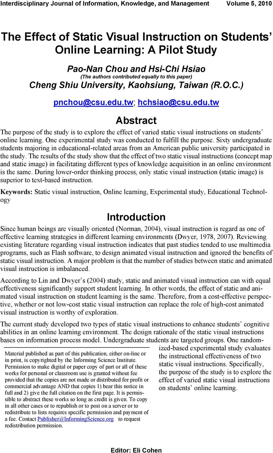 tw; hchsiao@csu.edu.tw Abstract The purpose of the study is to explore the effect of varied static visual instructions on students online learning.